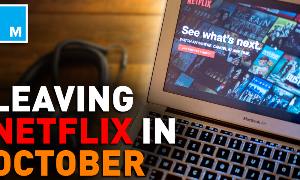 Entertainment Here are the movies leaving Netflix in October